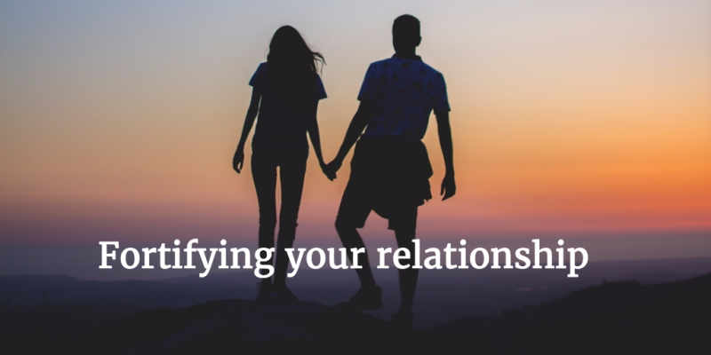 Fortifyingyourrelationship