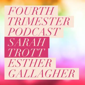 Fourthtrimesterpodcast